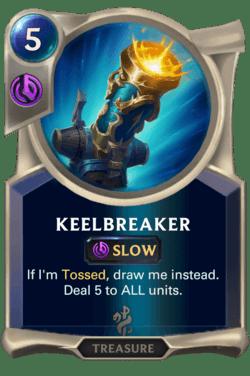 Keelbreaker Legends of Runeterra