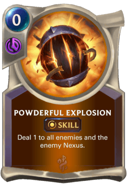 Powderful Explosion Legends of Runeterra