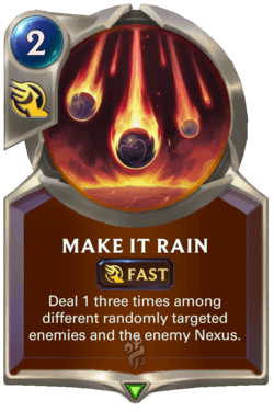 Make it Rain Legends of Runeterra