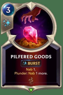 Pilfered Goods Legends of Runeterra