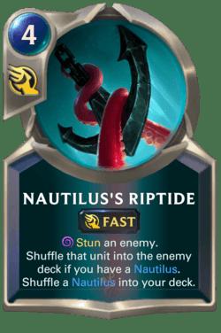 Nautilus's Riptide Legends of Runeterra