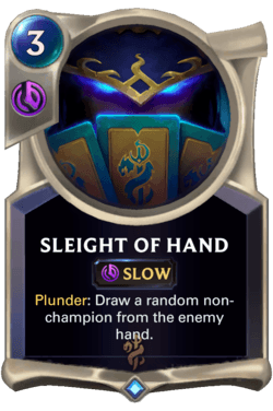 Sleight of Hand Legends of Runeterra