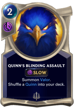 Quinn's Blinding Assault Legends of Runeterra