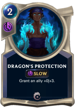 Dragon's Protection Legends of Runeterra