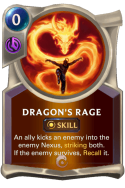 Dragon's Rage Legends of Runeterra