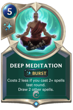 Deep Meditation Legends of Runeterra