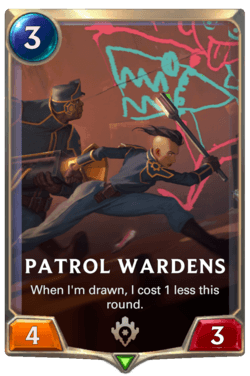 Patrol Wardens Legends of Runeterra