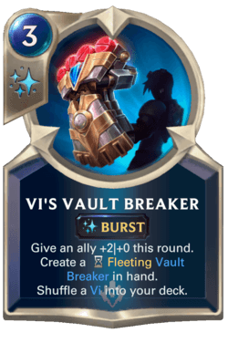 Vi's Vault Breaker Legends of Runeterra