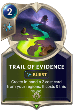 Trail of Evidence Legends of Runeterra