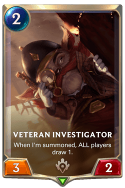 Veteran Investigator Legends of Runeterra