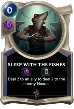 Sleep with the Fishes Legends of Runeterra