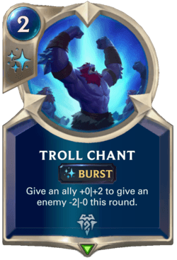 Troll Chant Legends of Runeterra