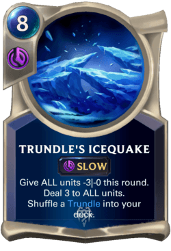 Trundle's Icequake Legends of Runeterra