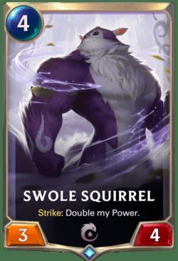 Swole Squirrel Legends of Runeterra