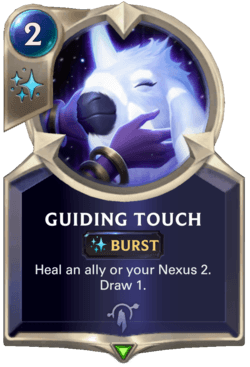 Guiding Touch Legends of Runeterra