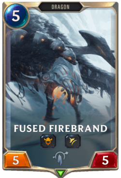 Fused Firebrand Legends of Runeterra
