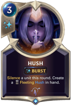 Hush 2 Legends of Runeterra