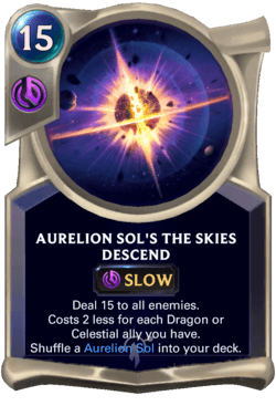 Aurelion Sol's The Skies Descend Legends of Runeterra
