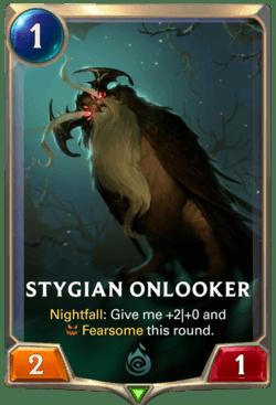 Stygian Onlooker Legends of Runeterra