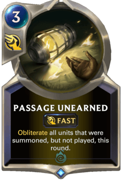 Passage Unearned Legends of Runeterra