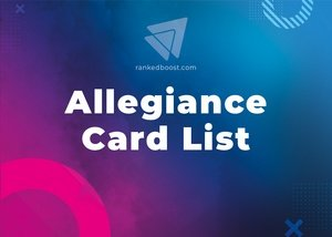 Allegiance Cards List LoR