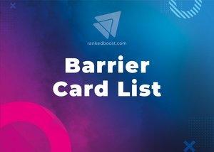 Barrier Cards List LoR