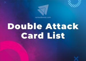 Double Attack Cards List LoR