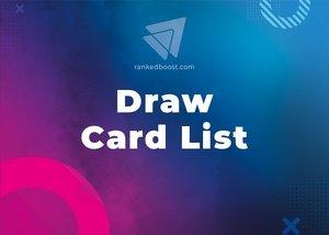 Draw Cards List LoR
