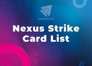 Nexus Strike Cards List LoR