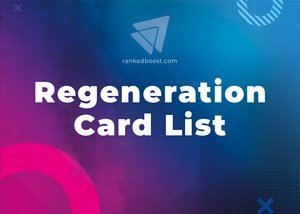 Regeneration Cards List LoR