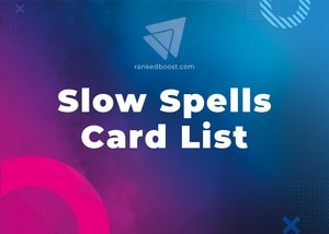 Slow Spells Cards List LoR