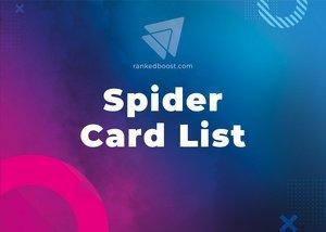 Spider Cards List LoR