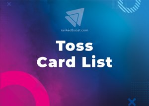 Toss Cards List LoR