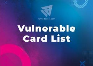 Vulnerable Cards List LoR