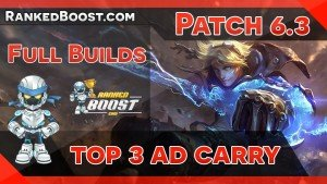 ADC Build Guides • LoL Builds 6.3