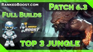 Jungle Build Guides • LoL Builds 6.3