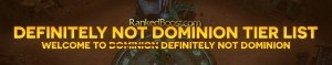 Definitely Not Dominion Tier List • Best Champions • LoL 2018