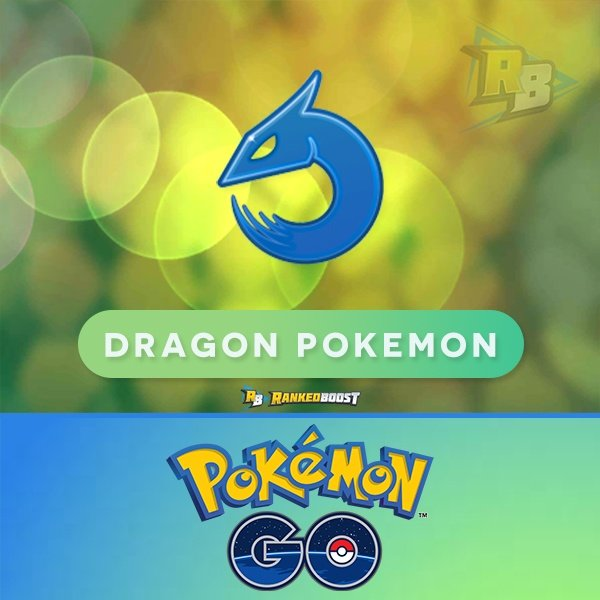 Pokemon GO Dragon Type GEN 4 | Pokemon GO List of Dragon Pokemon