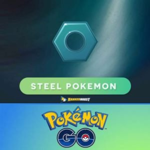 Pokemon Go Steel Type | Pokemon Go Steel Pokemon List