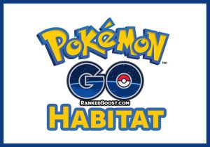 Pokemon GO Habitat