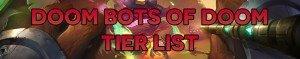 Doom Bots of Doom Tier List • LoL 2018