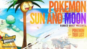 Pokemon Sun & Moon Tier List