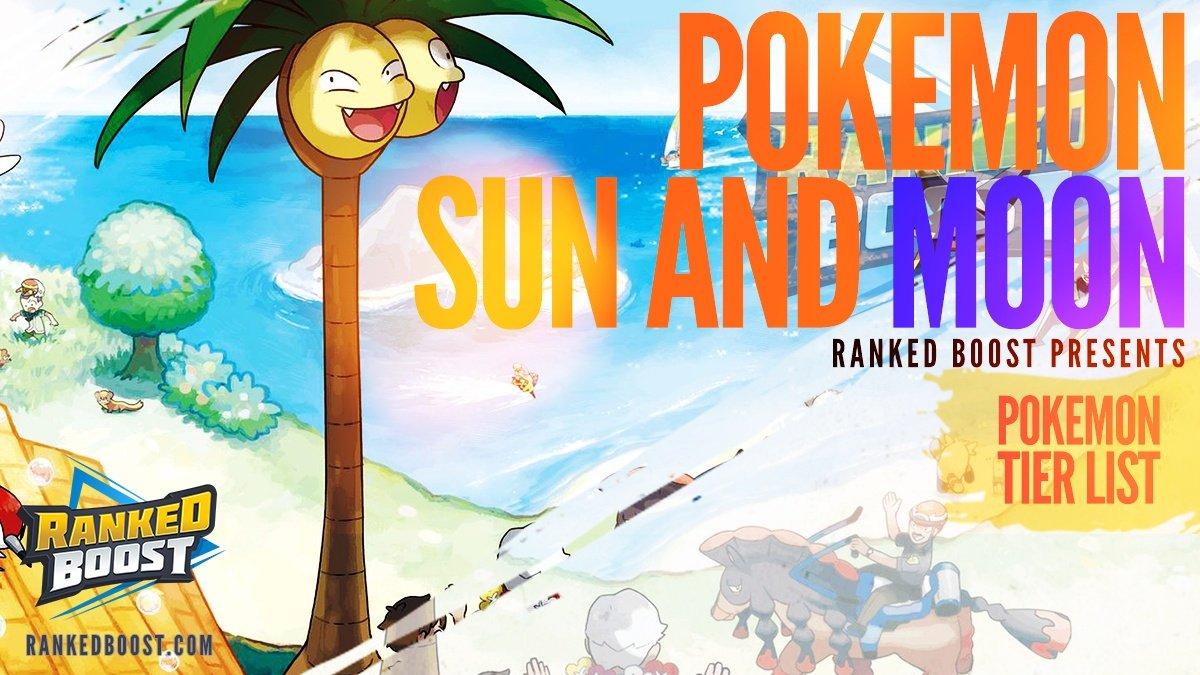 Pokemon Sun & Moon Tier List • Best Pokemon In Sun and Moon
