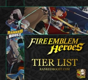 Fire Emblem Heroes Tier List | Best Heroes