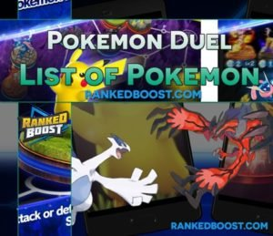 Pokemon Duel List of Pokemon