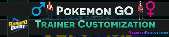 Pokemon-GO-Trainer-Customization