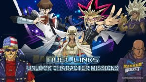 Yu Gi Oh Duel Links Character Unlock Missions