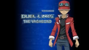 Yugioh Duel Links The Vagabond