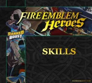 Fire Emblem Heroes Skills