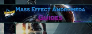 Mass Effect Andromeda Walkthrough Guides